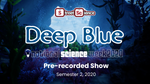 [500-1000 Students] NWSk2020 Deep Blue Pre-recorded Show