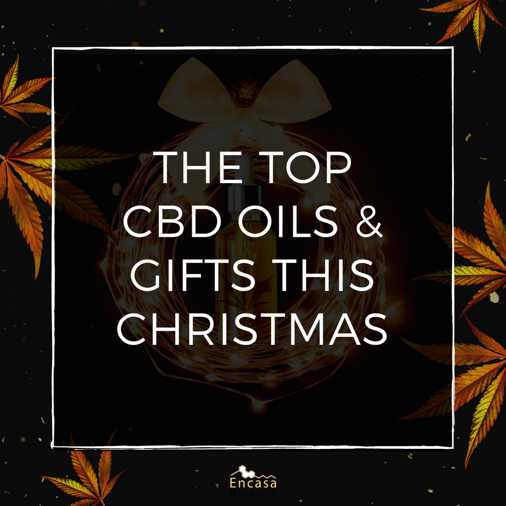 The top CBD oil and CBD gifts for Christmas 2020