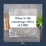 What is the entourage effect of CBD?