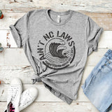 2019 Aint No Laws When Your Drinking Claws T-Shirt