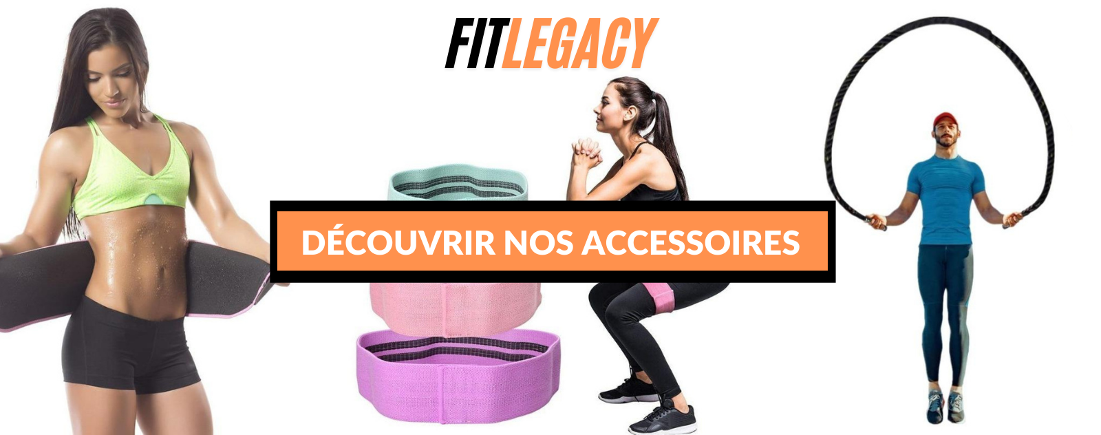 Accessoires fitlegacy