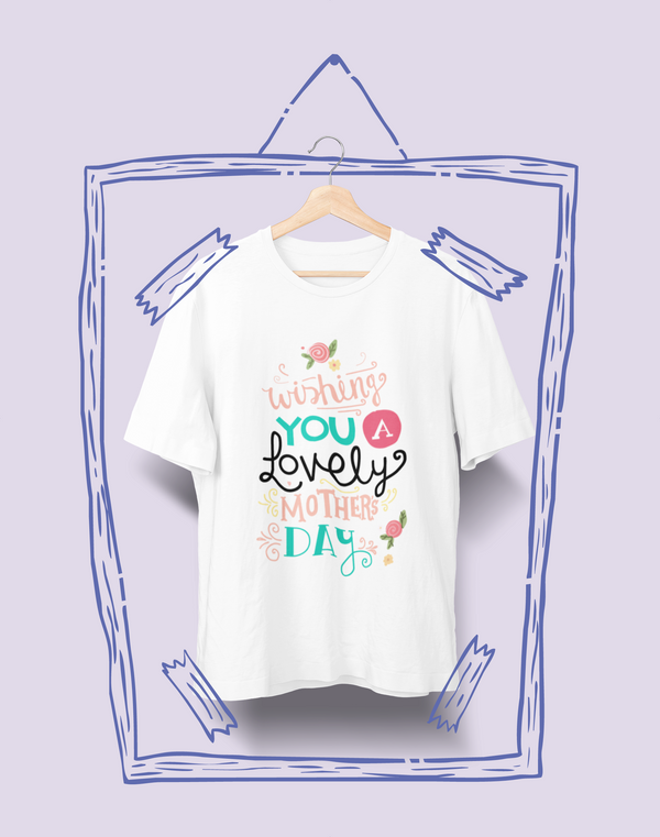 Camiseta Cuello Redondo Wishing You Lovely Mothers Day