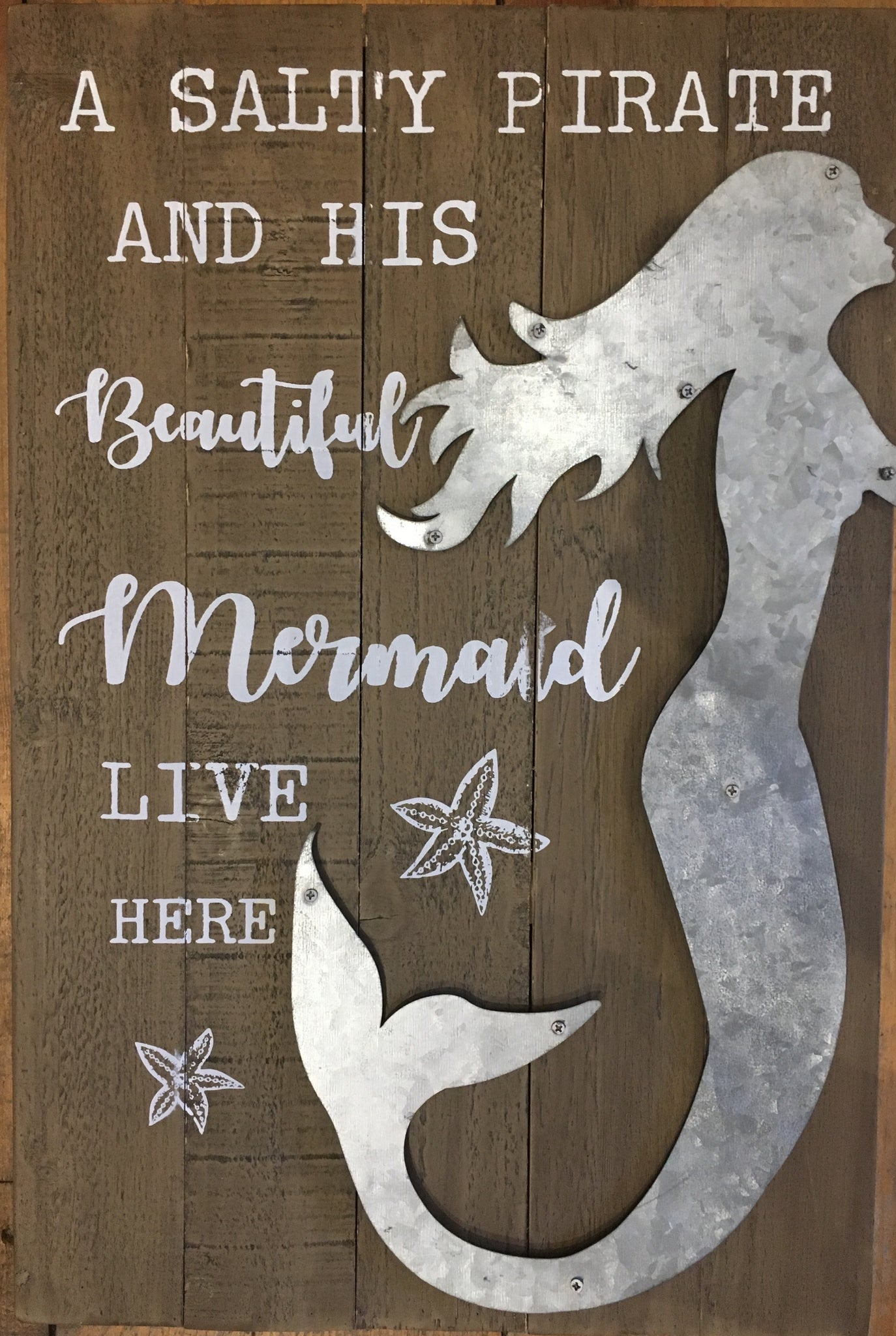 A Salty Pirate and His Beautiful Mermaid Live Here- Wall Decor