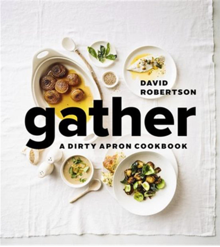 Gather - A Dirty Apron Cookbook