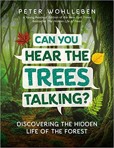 Can You Hear The trees Talking? - Hardcover