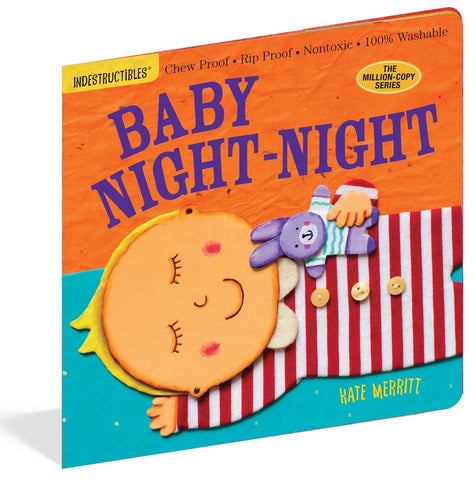 Baby Night-Night - Indestructibles Book