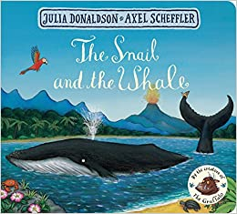 The Snail And The Whale - Board Book