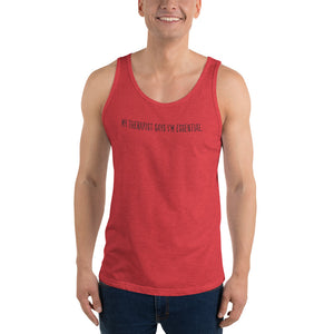My Therapist Says I'm Essential - Tank Top