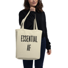 Load image into Gallery viewer, Essential AF - Eco Tote Bag