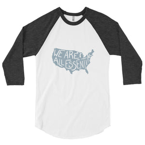 We Are All Essential USA - 3/4 Sleeve Raglan Shirt