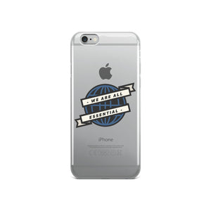 We Are All Essential Globe - iPhone Case