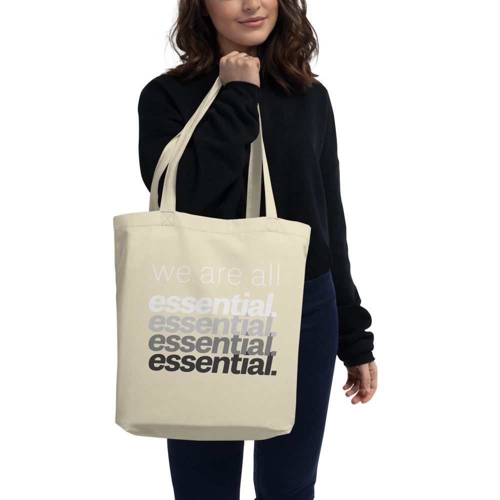 We Are All Essential - Eco Tote Bag