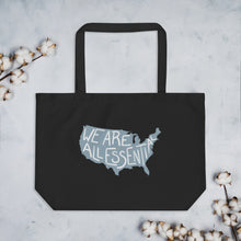 Load image into Gallery viewer, We Are All Essential USA - Large Eco Tote Bag