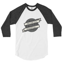 Load image into Gallery viewer, We are All Essential Globe - 3/4 Sleeve Raglan Shirt
