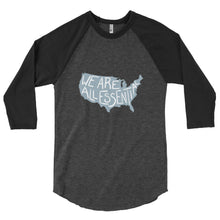 Load image into Gallery viewer, We Are All Essential USA - 3/4 Sleeve Raglan Shirt