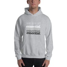 Load image into Gallery viewer, We Are All Essential - Hoodie