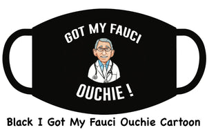 I Got My Fauci Ouchi Vaccine