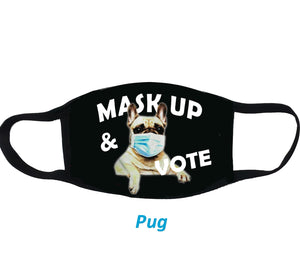 Mask Up and Vote Dog Cloth Face Mask