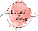 biscuits + crazy