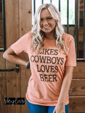 "ONE LEFT ""Likes Cowboys, Loves Beer"" Tee"
