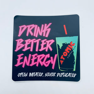 Drink Better Energy T-shirt& Sticker