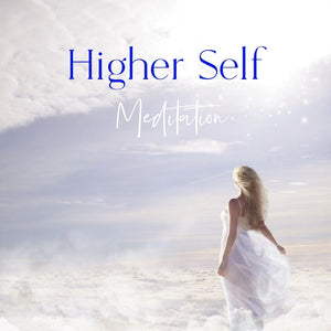 Higher Self Meditation