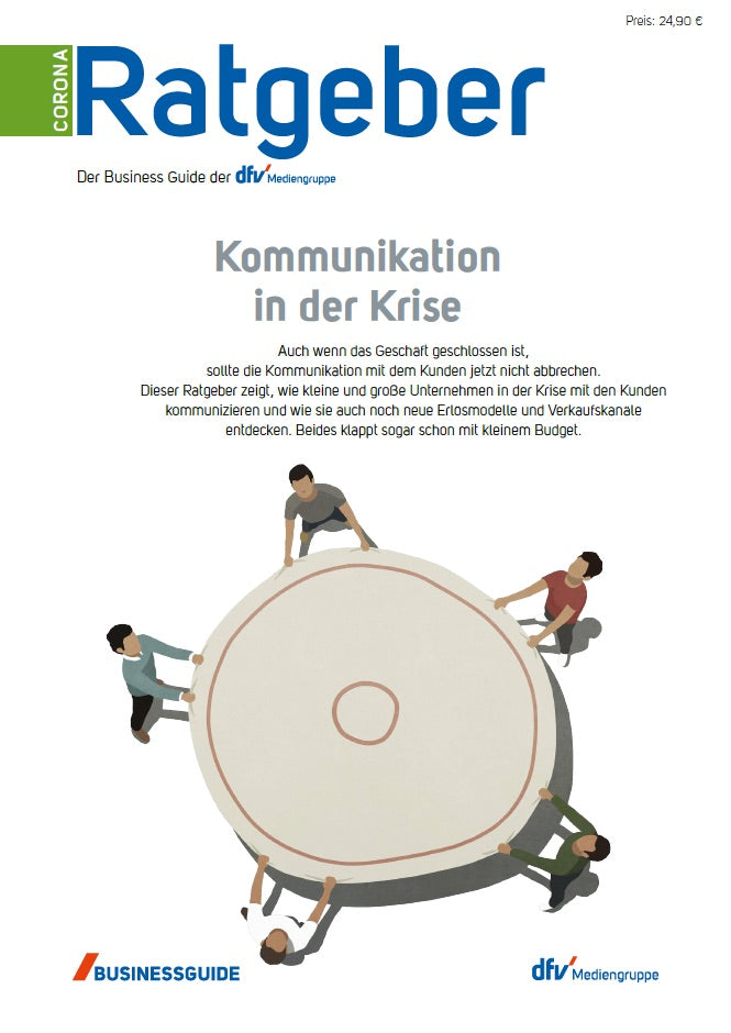 Business Ratgeber: Kommunikation in der Krise