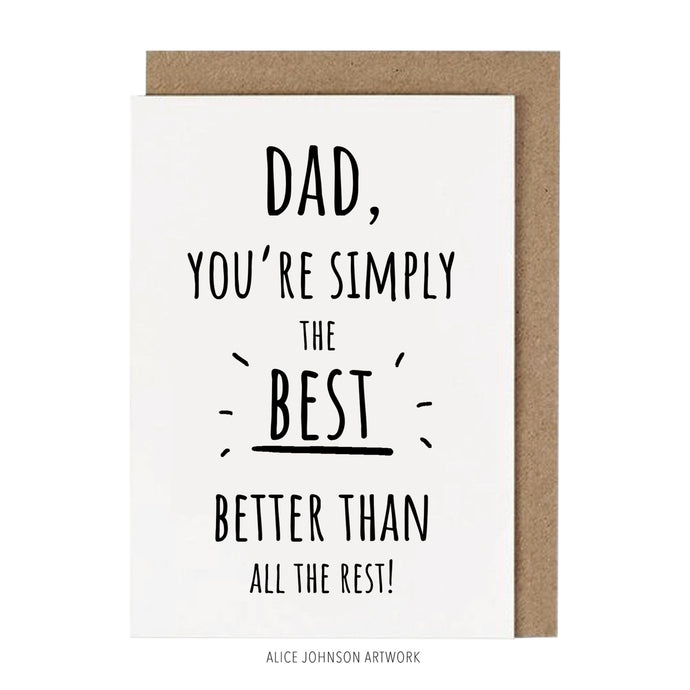 Dad, you're simply the best! by Alice Johnson Artwork