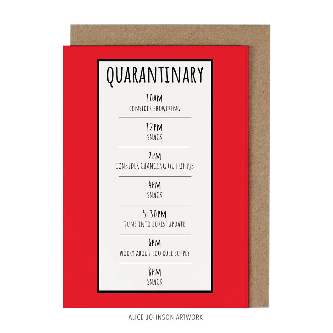 Quarantinary Greeting Card by Alice Johnson Artwork