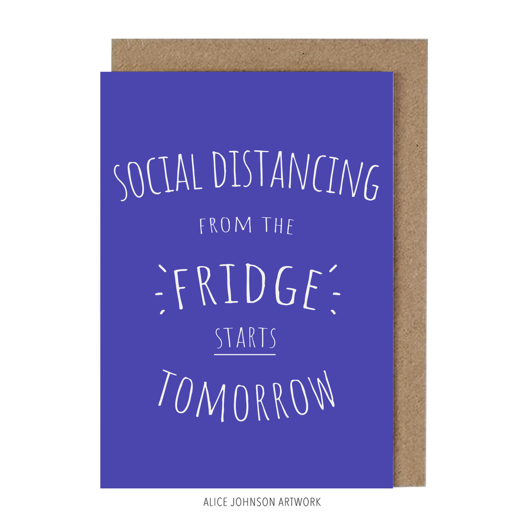 Self Isolating From The Fridge Greeting Card by Alice Johnson Artwork
