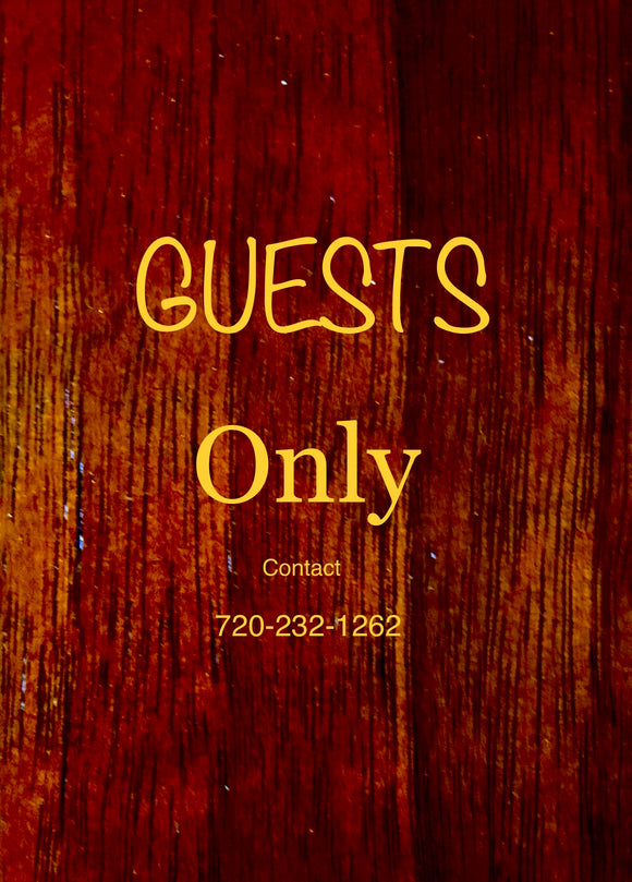 GUESTS ONLY