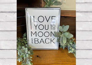 Love You To The Moon Metal Sign