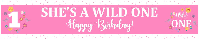 """WILD ONE""-GIRL THEME BASED BANNER OR WALL DECORATION, CAKE AREA, ENTRANCE"