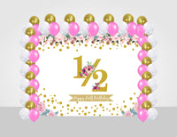 """Combo Kit -""""Half Birthday Girls """" Decoration Kit With Backdrop And Balloons"""