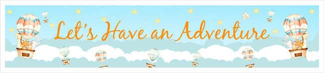 Up Up And Away - Hot Air Banner for Wall Decoration, Cake Area, Entrance - Perfect for Birthday Party