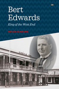 Bert Edwards King of the West End