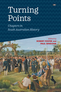 Turning Points Chapters in South Australian history
