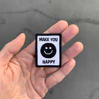 MAKE YOU HAPPY patch