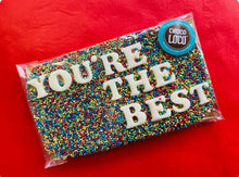 Load image into Gallery viewer, You're The Best Rainbow Sprinkle Chocolate Slab