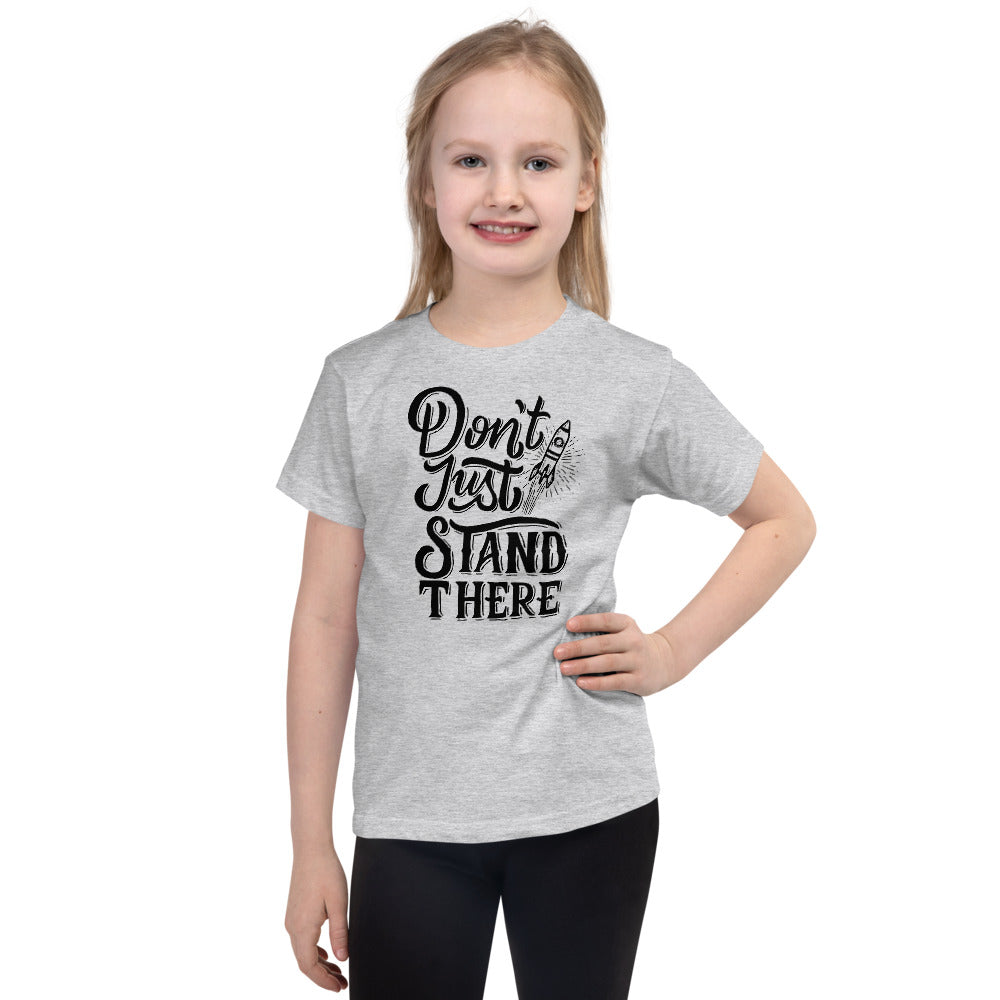 Don't Just Stand kids T-shirt