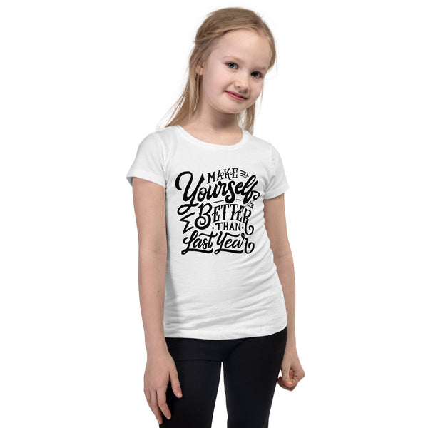 Better Than Yesterday Girl's T-Shirt
