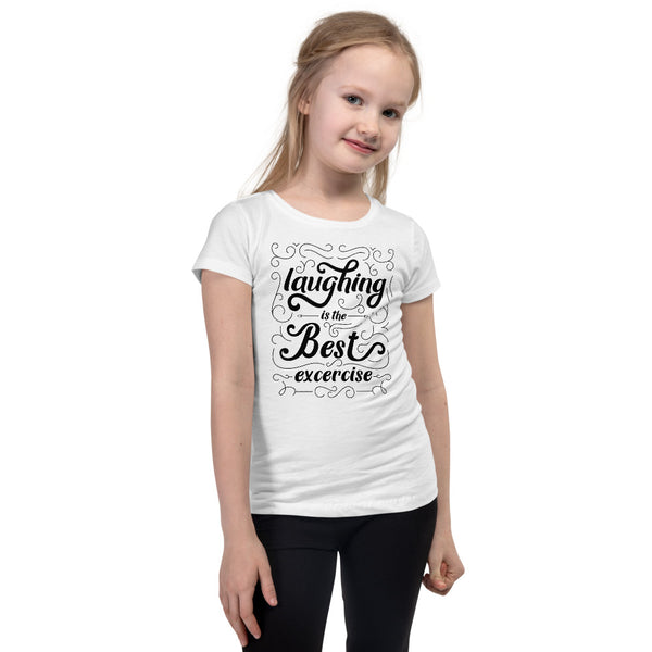 Laughing Is Best Exercise Girl's T-Shirt