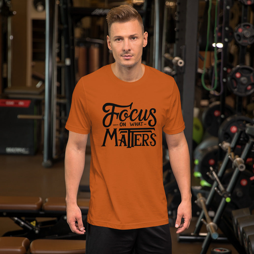 Focus On What Matters Short-Sleeve T-Shirt