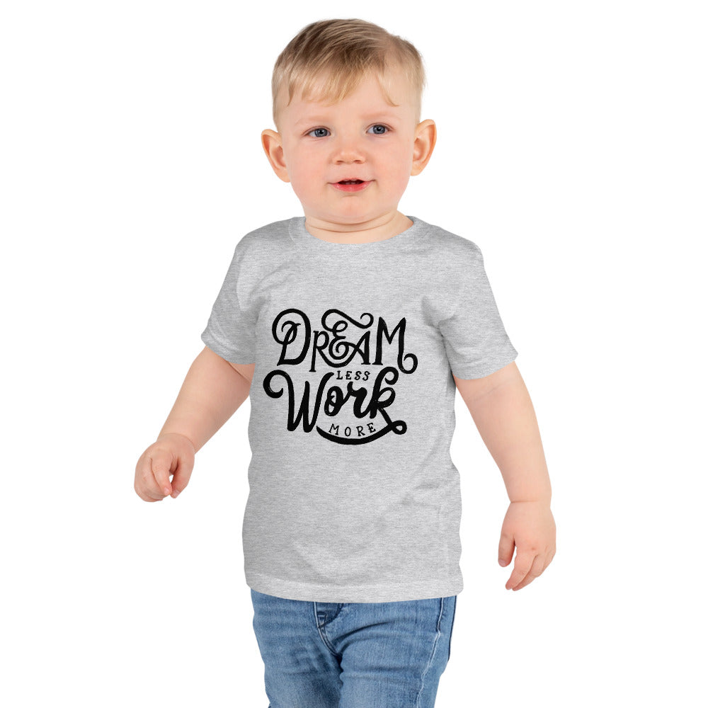 Dream Less Kids T-shirt