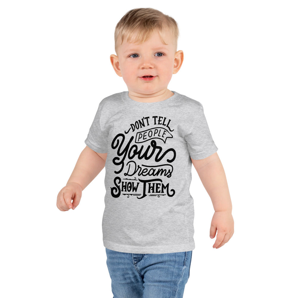 Don't Tell Your Dreams kids T-shirt