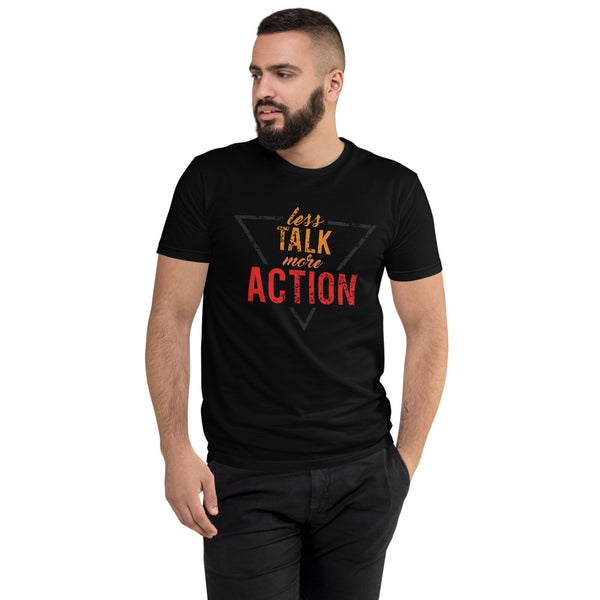Less Talk More Action Short Sleeve T-shirt