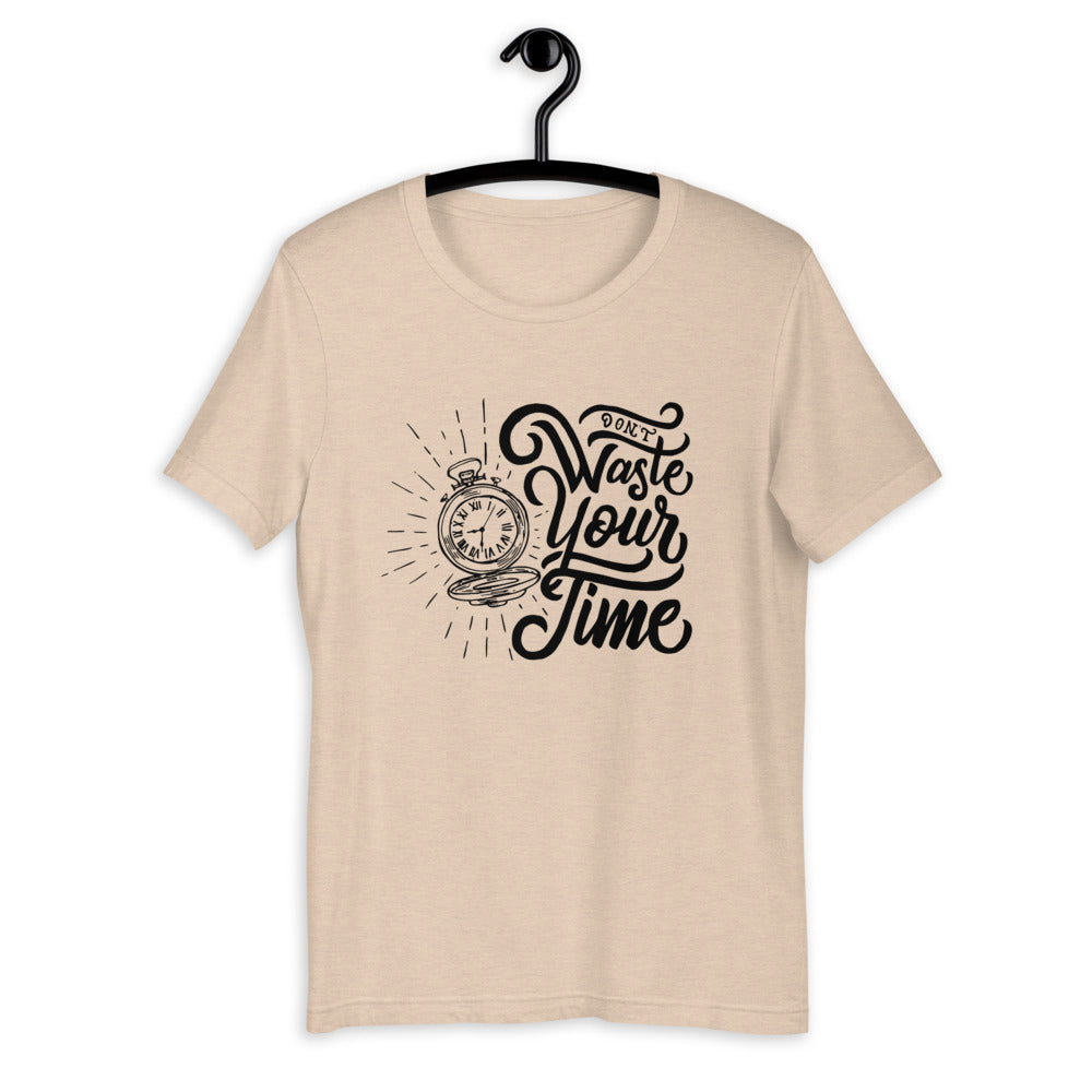 Don't Waste Your TIme Short-Sleeve T-Shirt