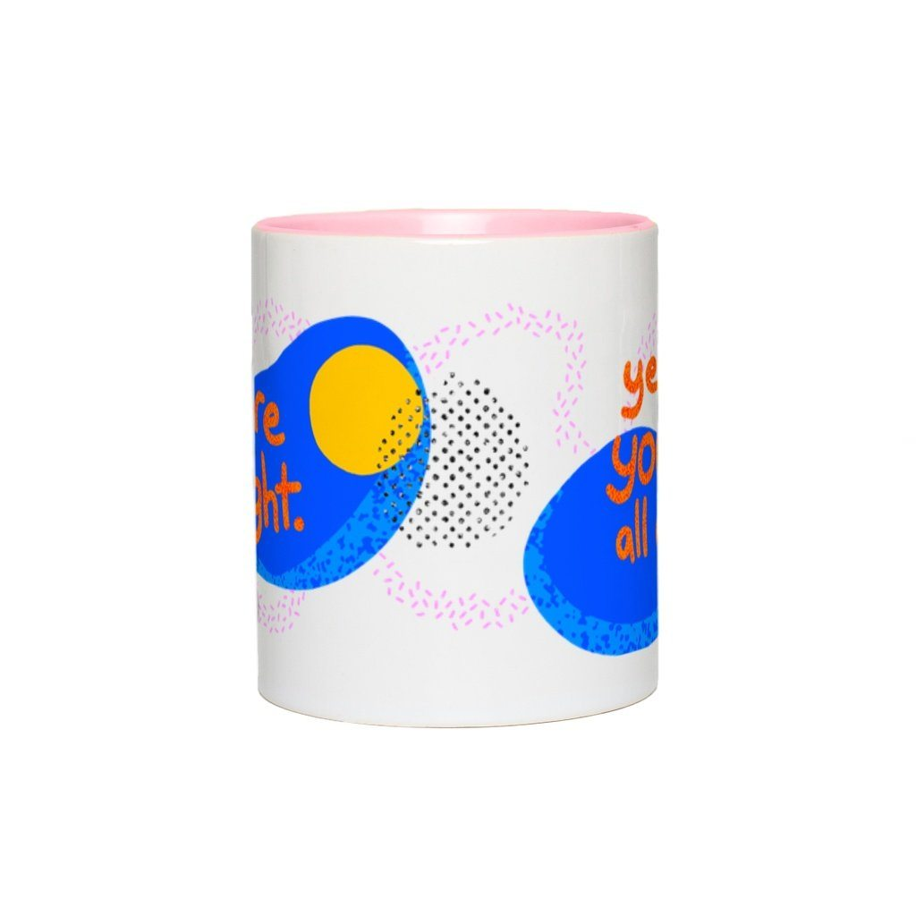 You're All Right, Mug - OTAD No. 05 Deanna Dot Store
