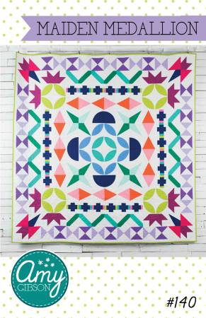 Maiden Medallion quilt pattern by Amy Gibson