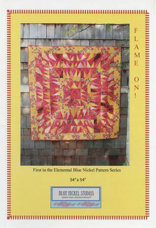 Flame On! by Scott Hansen - The Quilter's Bazaar